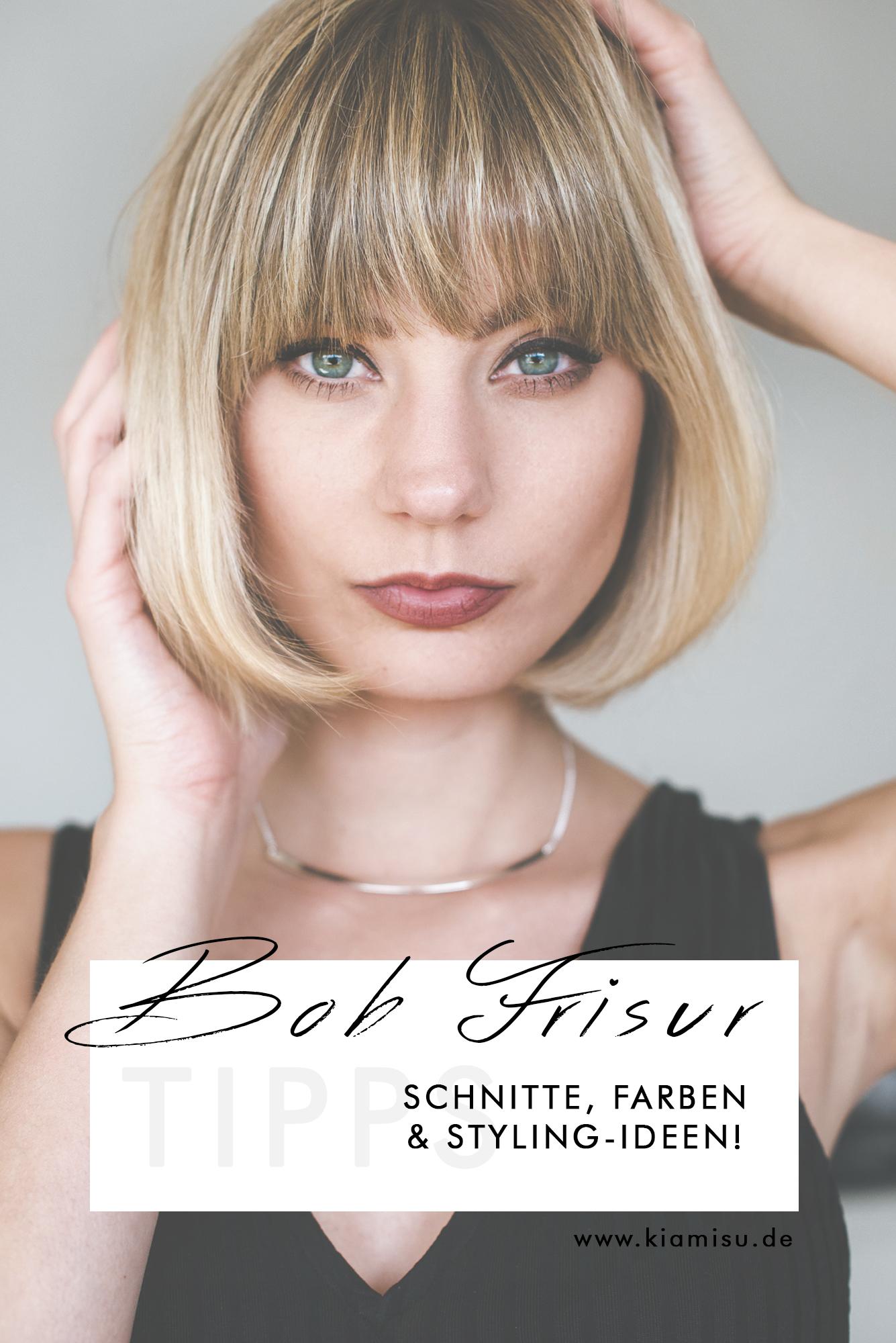 Bob Frisur_ Bob Frisur stylen_Bob frisur tipps_bob frisur trend_Schnitte_Farben_Styling Ideen_Kiamisu_Modeblog-Final1
