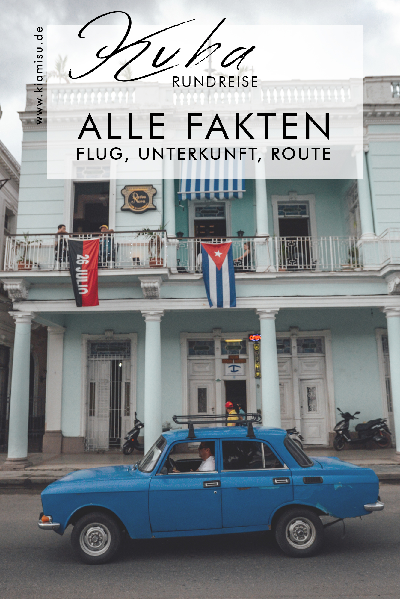Kuba Rundreise_Kuba Rundreise planen_Tipps Kuba Reise_Kuba Checkliste_Kuba Interneut_Reiseroute_Flüge_Final13