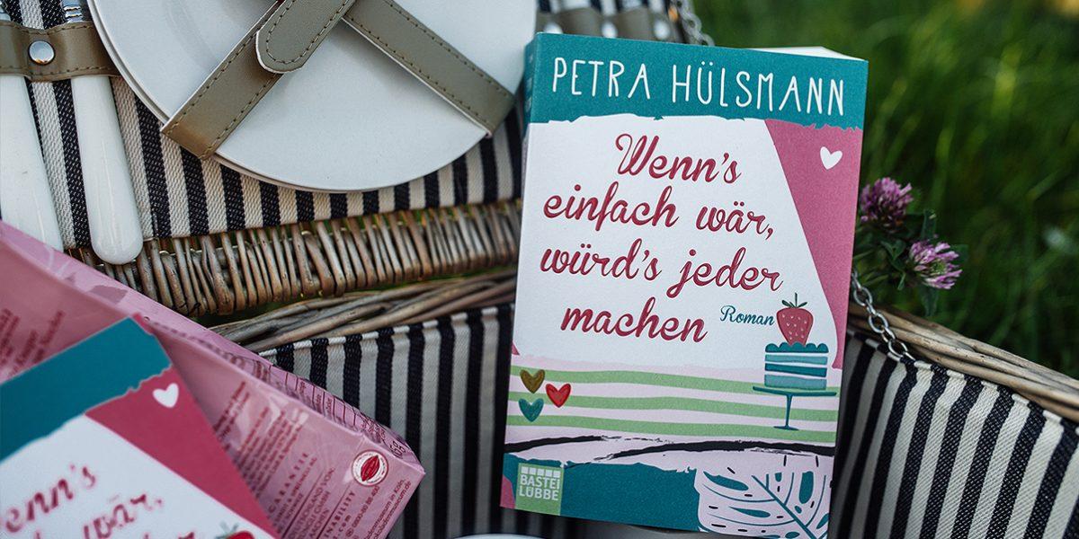 Petra Hülsmann_Wenns einfach wär würds jeder machen_Meinung_Rezension_Reviews_Buch-final1